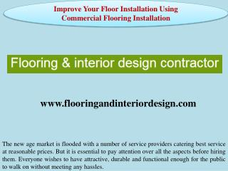Improve Your Floor Installation Using Commercial Flooring Installation