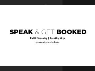 Speak and Get Booked - Public Speaking Gigs Canada