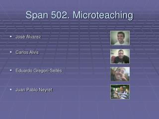 Span 502. Microteaching