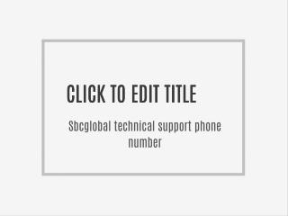 1(8OO)-681-7208 SBCGLOBAL mail Issue Tech Support Phone Number