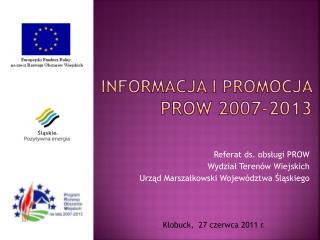 Informacja i promocja  prow 2007-2013