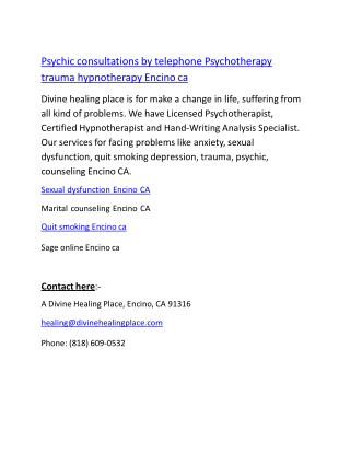 Psychic consultations by telephone Psychotherapy trauma hypnotherapy Encino ca