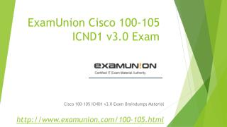 100-105 ICND1 v3.0 Networking Devices Part 1 exam questions from ExamUnion