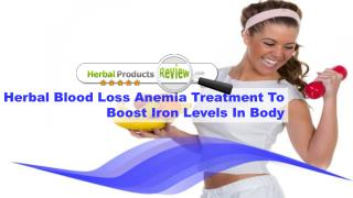 Herbal Blood Loss Anemia Treatment To Boost Iron Levels In Body