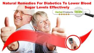 Natural Remedies For Diabetics To Lower Blood Sugar Levels Effectively