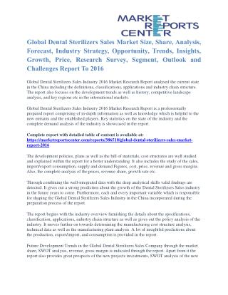 Dental Sterilizers Sales Market Segmentation and Forecast To 2016