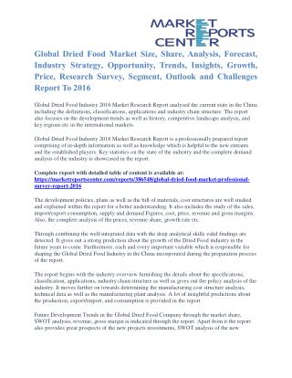 Dried Food Market Overview, Size, Share And Analysis To 2016