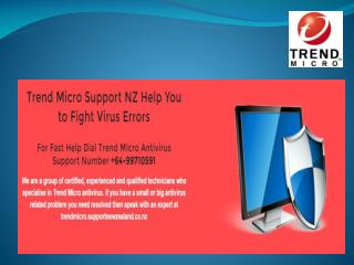 Trend micro Customer Support NZ |  64-99710591
