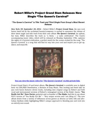 "Robert Miller's Project Grand Slam Releases New Single ""The Queen's Carnival"""