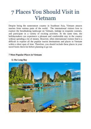 7 Places You Should Visit in Vietnam