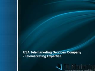 USA Telemarketing Services Company - Telemarketing Expertise