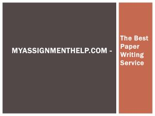 MyAssignmenthelp.com - The Best Paper Writing Service