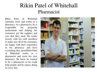 Rikin Patel Whitehall - Pharmacist