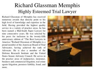 Richard Glassman Memphis - Highly Esteemed Trial Lawyer