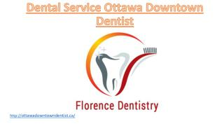 Dental Service Ottawa Downtown Dentist