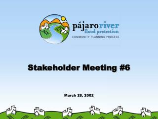 Stakeholder Meeting 6