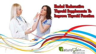 Herbal Underactive Thyroid Supplements To Improve Thyroid Function