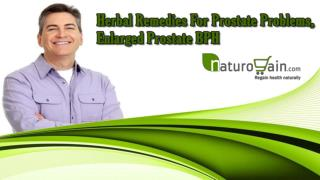 Herbal Remedies For Prostate Problems, Enlarged Prostate BPH