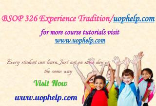 BSOP 326 Experience Tradition/uophelp.com