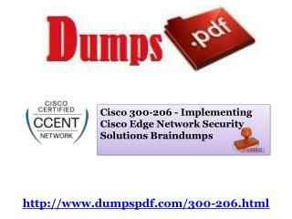Cisco 300-206 100% correct Answer By Dumpspdf