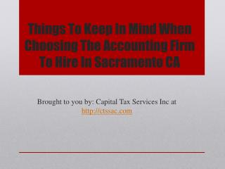 Things To Keep In Mind When Choosing The Accounting Firm To Hire In Sacramento CA