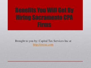 Benefits you will get by hiring sacramento cpa firms