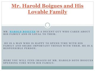 Lovable Family Of Mr Harold Boigues