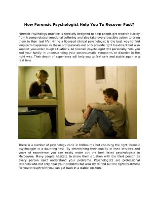 How Forensic Psychologist Help You To Recover Fast?