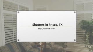 Shutters in Frisco, TX