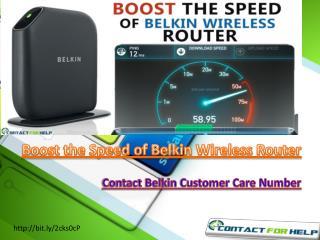 Speed UP Belkin wireless router