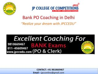 JPCCEDU- IBPS Bank PO / SBI PO Coaching in Delhi