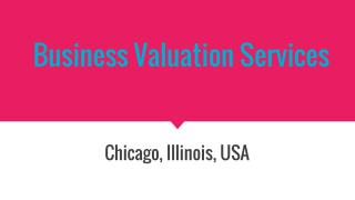 Hire Business Valuation Services Provider In Illinois