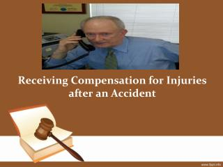 Receiving Compensation for Injuries after an Accident