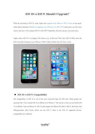 iOS 10 vs iOS 9: Should I Upgrade?