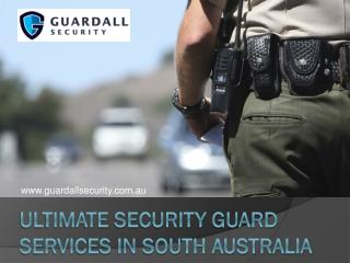 Ultimate Security Guard Services in South Australia
