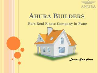 Ahura Builders - Top & Best Real Estate Companies in Pune