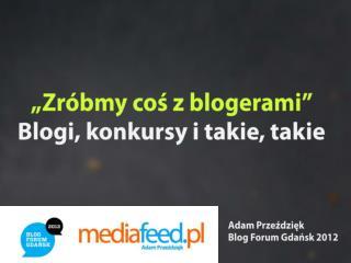 Współpraca firm z blogerami: dobre praktyki