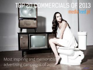 Best commercials of 2013 (Top20)