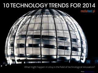 10 Technology trends for 2014 ENG