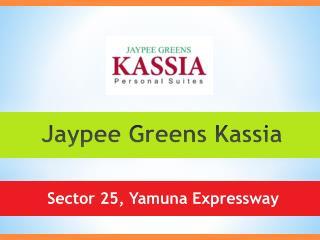 Jaypee Greens Kassia Yamuna Expressway – Investors Clinic