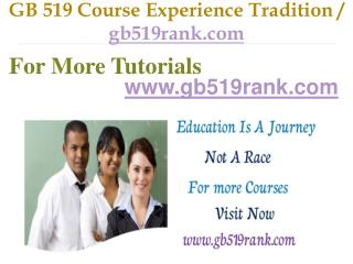 GB 519 Course Experience Tradition / gb519rank.com