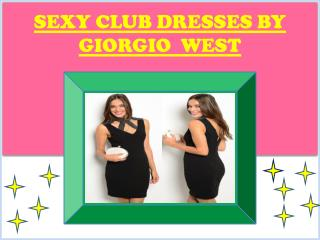 Get the Best collection of Sexy Club Dresses