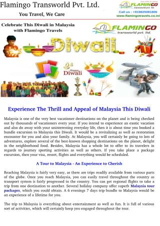 Experience The Thrill and Appeal of Malaysia This Diwali