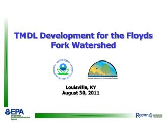 TMDL Development for the Floyds Fork Watershed