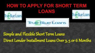 How to Apply for Short Term Loans