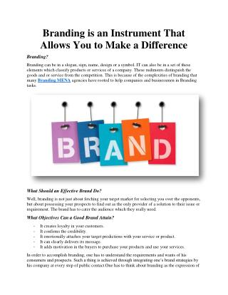 Branding is an Instrument That Allows You to Make a Difference