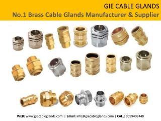 GIE CABLE GLANDS - No.1 Brass Cable Glands Manufacturer in India