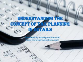 Understanding the Concept of Tax Planning in Details