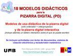 18 MODELOS DID CTICOS para la PIZARRA DIGITAL PD