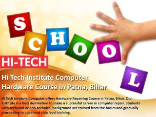 Hi Tech Institute Computer Hardware Course In Patna, Bihar